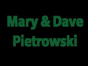 Mary & Dave Pietrowski